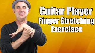 Guitar Player Finger Stretching Exercises To Stretch And Strengthen Fingers and Wrist