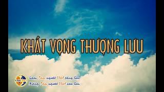 Nhạc Phim Khát Vọng Thượng Lưu (Lyric)