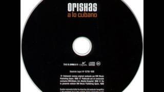 Watch Orishas A Lo Cubano video