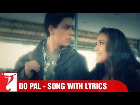 Do Pal - Song with Lyrics - Veer-Zaara