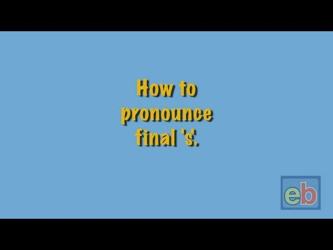 How to pronounce final 's'