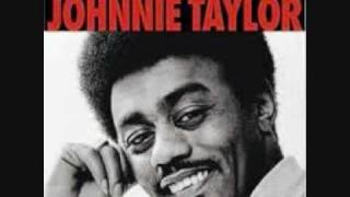 Johnnie Taylor Stop Doggin Me