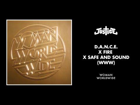 Download  Justice - D.A.N.C.E. x Fire x Safe and Sound WWW Gratis, download lagu terbaru