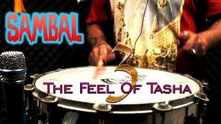 SAMBAL - THE FEEL OF TASHA 3 - Janny Dholi