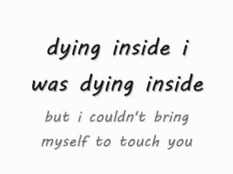 dying inside to hold you- IBU lyrics