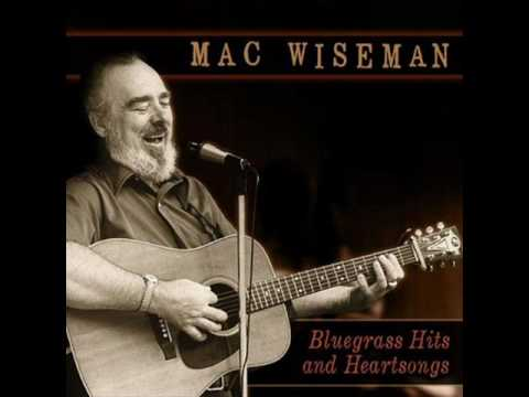 Mac Wiseman - Bringing Mary Home