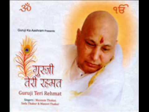 9.apni Rehmat Ka Humein -- Masoom Thakur :: Guruji Teri Rehmat video