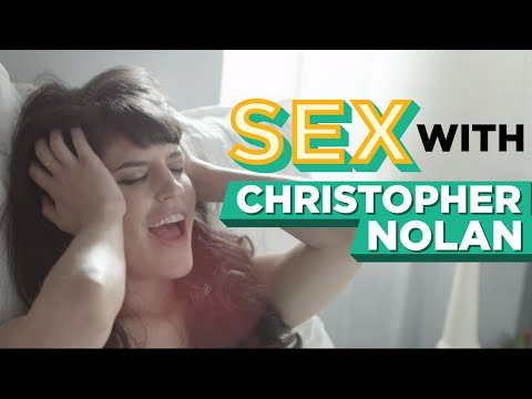 What Sex With Christopher Nolan Must Be Like