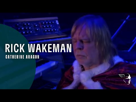 Rick Wakeman - Catherine Aragon (2009) from 