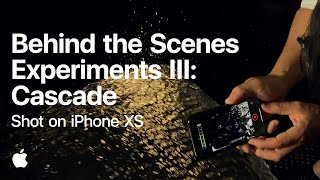 Shot on iPhone XS — Behind the Scenes of Experiments III: Cascade — Apple
