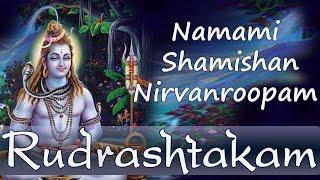 Shiva Stotra | Shri Rudrashtakam | Namami Shamishan