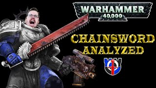Is the Warhammer 40k CHAINSWORD realistic?