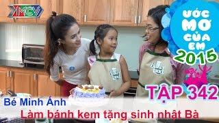 Làm bánh sinh nhật tặng bà - Vương Minh Ánh | Ước Mơ Của Em | 150802.