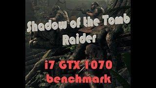SotTR - i7 GTX 1070 laptop benchmark - Highest settings