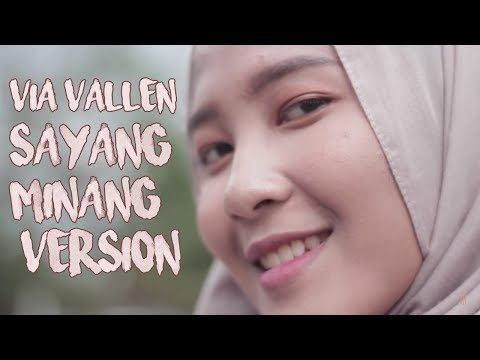 VIA VALLEN - SAYANG (MINANG VERSION)