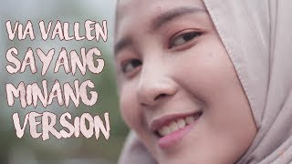 VIA VALLEN - SAYANG (MINANG VERSION) #PANRODY