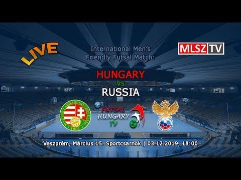 Férfi futsal: Magyarország - Oroszország | Men's futsal: Hungary - Russia (2019.12.03, stream)