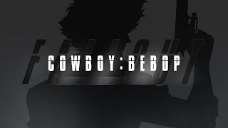 [20th Anniversary] Cowboy:Bebop Fallout (Mission:Impossible Parody Trailer)
