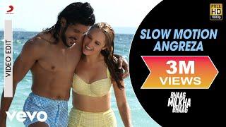Bhaag Milkha Bhaag - Slow Motion Angreza | Farhan Akhtar, Sonam