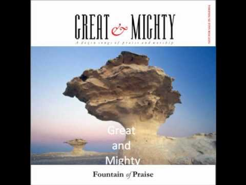 Great And Mighty God: Fountain Of Praise video