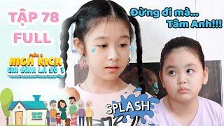 Gia đình là số 1 Phần 2 | Tập 78 Full: Lam Chi đau buồn, ra sức níu kéo khi Tâm Anh định bỏ nhà đi!