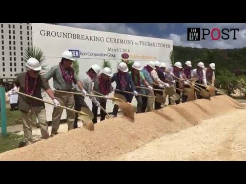 Tsubaki Tower Guam groundbreaking ceremony | The Guam Daily Post