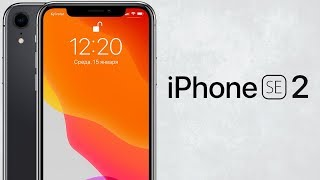iPhone SE 2 с FaceID - iPhone 9 в 2020 году