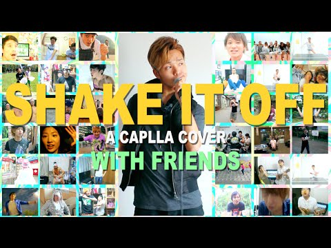 "Taylor Swift - Shake It Off ""A Capplla Japanese Cover"" RYOJI TAKARABE with FRIENDS"