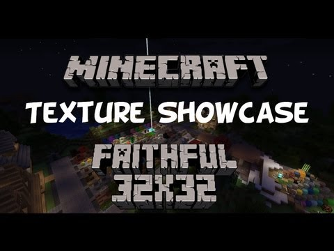 Minecraft Texture Pack Showcase : Faithful HD 32x32