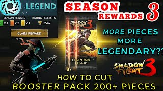 Season 3 Rewards | Shadow Fight 3》How to cut booster packs in 200+ pieces