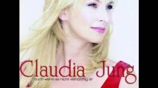 Claudia Jung - Auch Wenn Es Nicht Vernüftig Ist