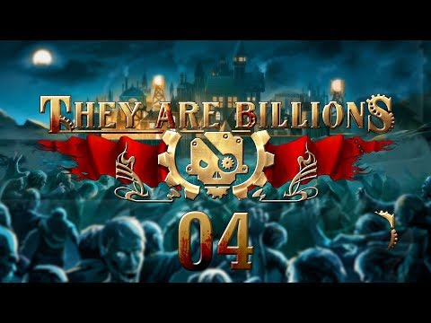 THEY ARE BILLIONS | NEW START #04 Zombie Strategy - Let's Play Gameplay