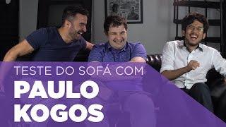 Teste do Sofá ep. 22   Paulo Kogos