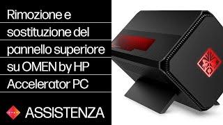 Rimozione e sostituzione del pannello superiore su OMEN by HP Accelerator PC