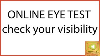 Online Eye Test check your eye by watching video