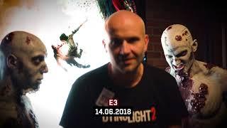 Dying Light 2 - E3 Video Diary