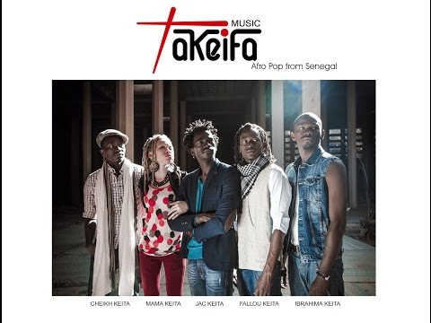 Takeifa - Afro Pop From Senegal   I Love You Mama video