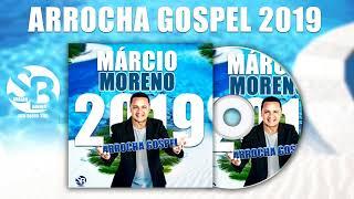Baixar Arrocha Gospel 2019 Márcio Moreno!