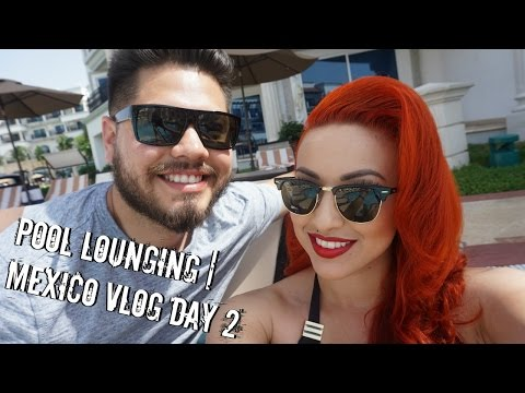 POOL LOUNGING & DRANKS! | MEXICO VLOG DAY 2
