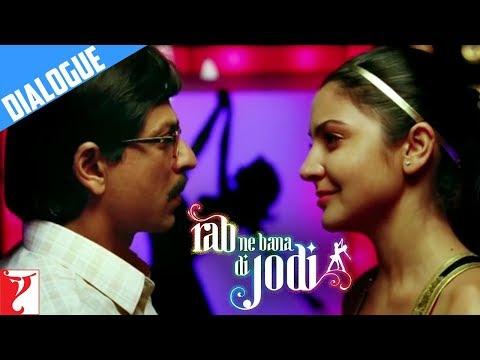 Jhooth Kaha Tha - Dialogue - Rab Ne Bana Di Jodi