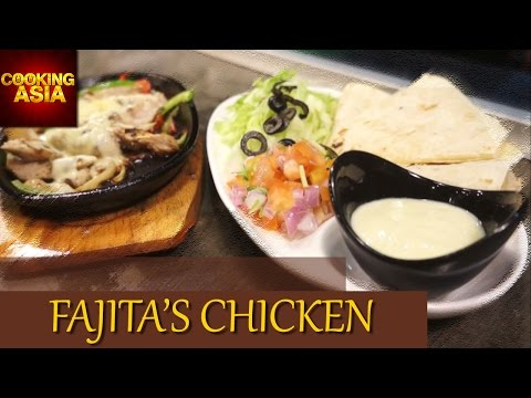 Fajita's Chicken At Heart & Soul Cafe | Cooking Asia