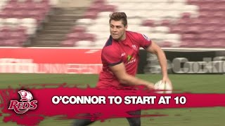 O'Connor to start at 10 for Reds | Super Rugby Video Highlights