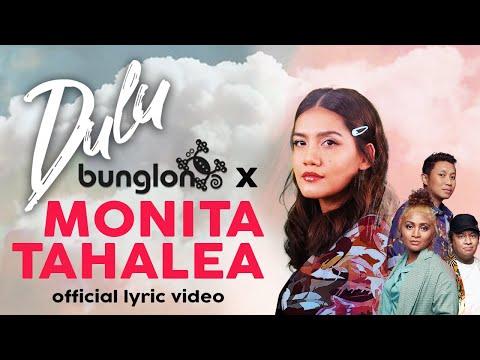 Download BUNGLON X MONITA TAHALEA - DULU    Mp4 baru
