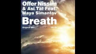 Offer Nissim & Asi Tal Feat. Maya Simantov - Breath (Original Mix)