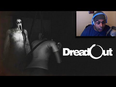 THIS B#TCH IS SCARY! [DREADOUT]