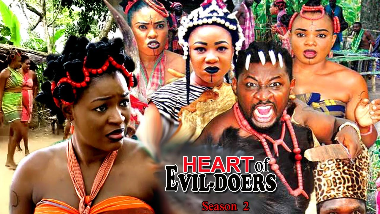 Heart of Evil Doers Nigerian Nollywood Movie - Season 4