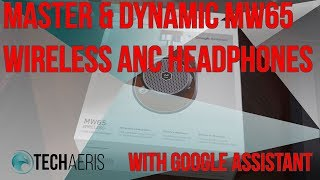 Master & Dynamic MW65 Active Noise Cancelling Headphones Review