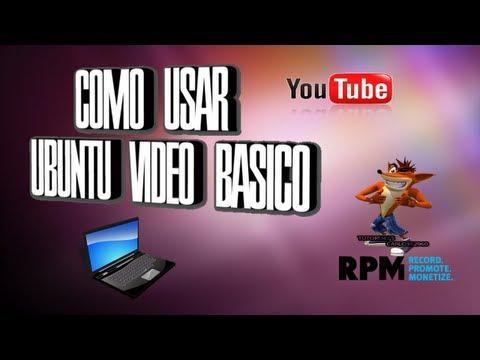 Como Usar Ubuntu Video Para Principiantes