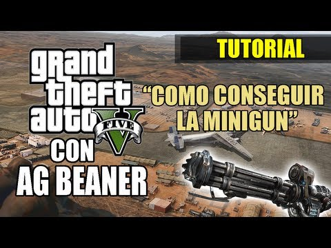 Grand Theft Auto V Como conseguir la Minigun ( sin trucos y sin pagar