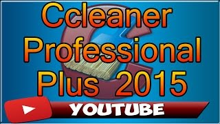 Como descargar e Instalar Ccleaner Professional Full 2015 | Windows 7, 8, 8.1, 10|